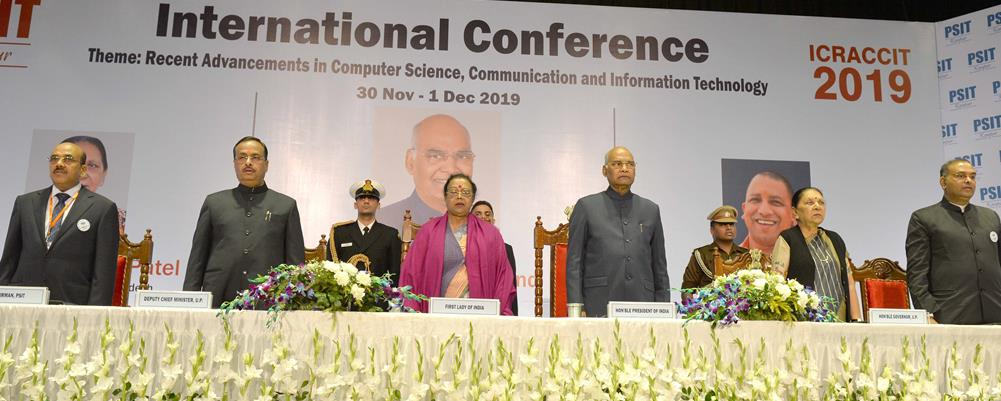 The President of India, Shri Ram Nath Kovind gracing the Inauguration of Conference on ''Recent Advancements in Computer Science, Communication and Information Technology'' at PSIT College, Kanpur in Uttar Pradesh on November 30, 2019 .